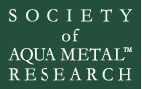 SOCIETY of AQUA METAL RESEARCH